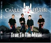 Chälly-Buebe True To The Music